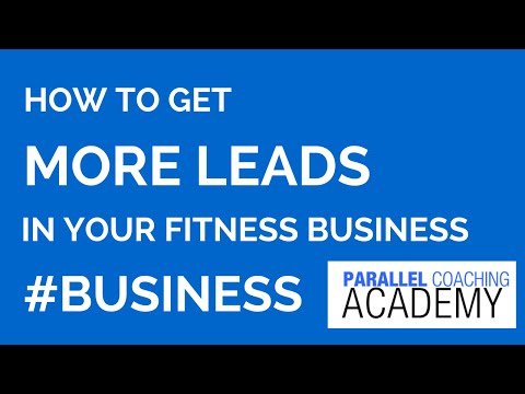 How to get more leads in your fitness business