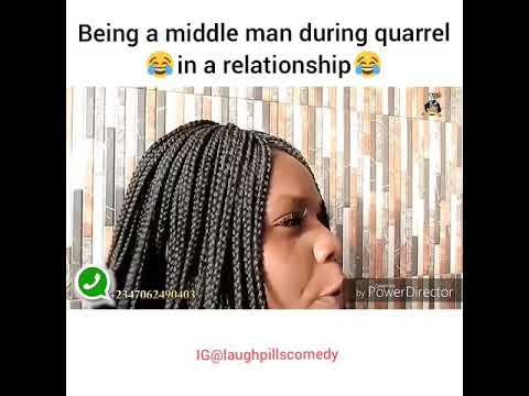 LaughPills Comedy - Middle Man in Relationship