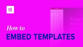 Embed Elementor Templates in Customizer, Widgets Area, Inside Themes & Anywhere [Pro]