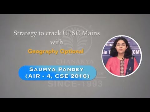 How to Crack IAS Exam with Geography Optional - #SaumyaPandey (AIR 4, CSE 2016)