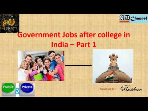 Government Jobs after college in India Part   1 (Tamil)