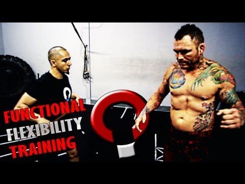 Functional Flexibility Training Exercises with UFC fighter Chris Leben
