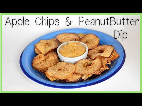 ~Crispy Apple Chips & Sweet Peanut Butter Dip~