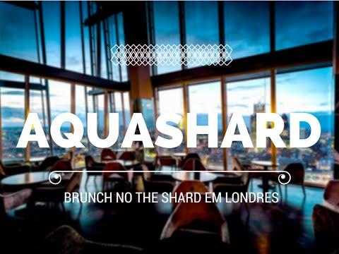AquaShard - Brunch no restaurante do The Shard em Londres