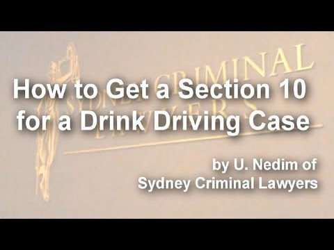 How to get a Section 10 for a Drink Driving Case