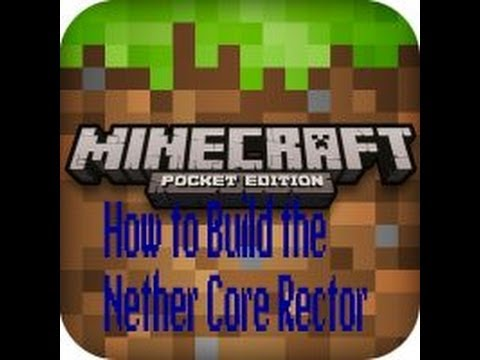 How to do the Nether Core Reactor Pattern in MineCraft PE 6.1