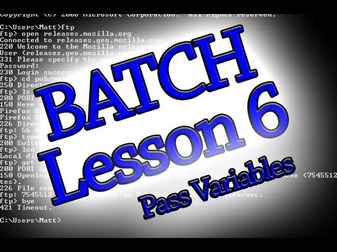 Batch Programming: Lesson 6 (Passing Variables Between Files)