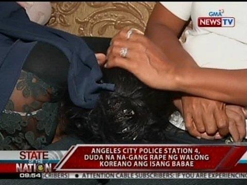 Xxx Mp4 SONA Angeles City Police Station 4 Duda Na Na Gang Rape Ng Walong Koreano Ang Isang Babae 3gp Sex