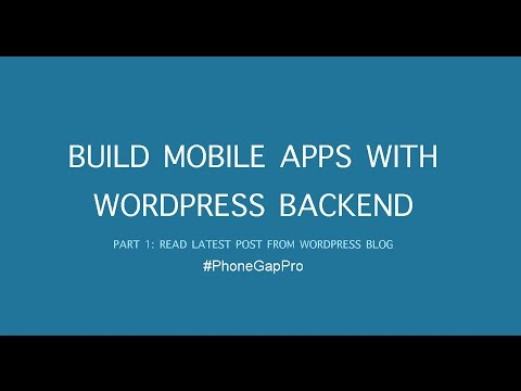 Build Android & iOS Apps with WordPress Backend using PhoneGap (Cordova) - Part 1