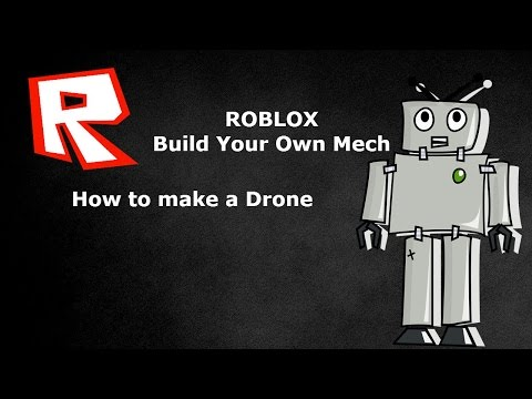 ROBLOX Build Your Own Mech How to make a Drone | VIP