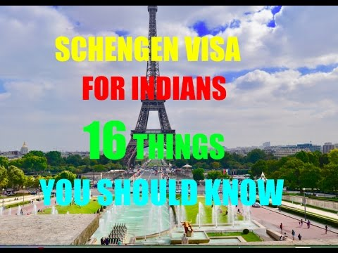 SCHENGEN VISA FOR INDIANS: 16 THINGS YOU SHOULD KNOW | 2018 |