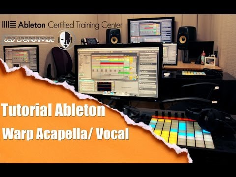 Tutorial Ableton Live 9 - Warp Acapella/Vocal (Tutorial PT-BR)