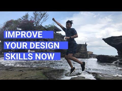 4 Unique Ways to Improve Your Design Skills
