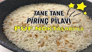 Tüm Püf Noktalarıyla Tane Tane Pirinç Pilavı Nasıl Yapılır?/gözde