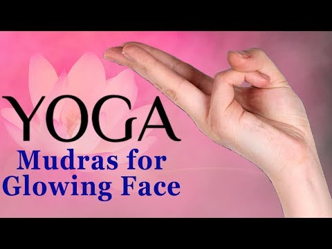 Mudras   5 Simple Yoga Mudras For Glowing Skin   Face Mudras To Look Young and Beautiful