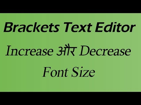 How to Increase and Decrease Font Size in Brackets (Hindi)