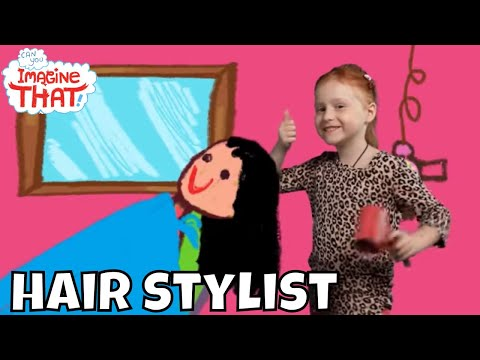 I Want To Become A Hair Stylist - Kids Dreams Job - Can You Imagine That?