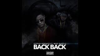 Stephh Versace - Back Back ft. Mike Darole