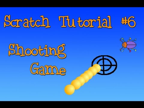 Scratch Tutorial 6: Shooting Game