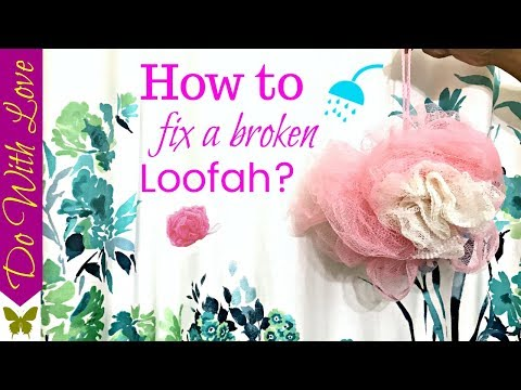 How to retie/fix a broken bath sponge loofah | Do with Love