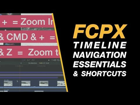 Final Cut Pro X: Timeline Navigation Tips & Shortcuts Tutorial for Beginners