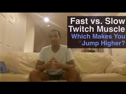 Fast & Slow Twitch Muscle: The Science Behind How To Jump Higher
