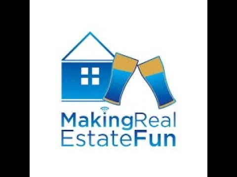 Making Real Estate Fun Episode 21: Mortgages, Gold and More!