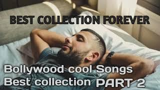 bollywood cool Sleeping songs part 2 | bollywood slow romantic songs| Hindi Soothing Songs