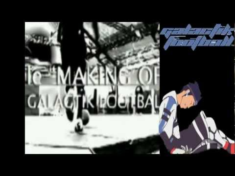 Backstage Galactik Football ~  01 - Presentation.