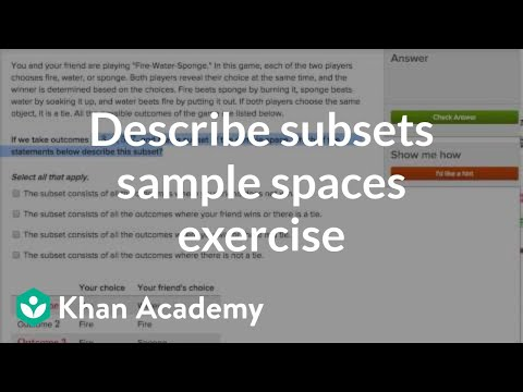 Describing subsets of sample spaces exercise | Probability and Statistics | Khan Academy