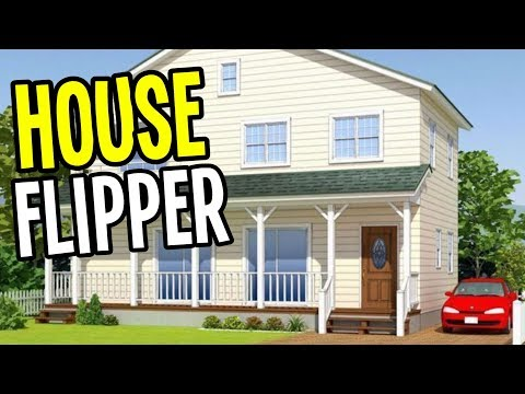 House Flipper - FIXING UP HOUSES for PROFIT!! - House Flipper Gameplay