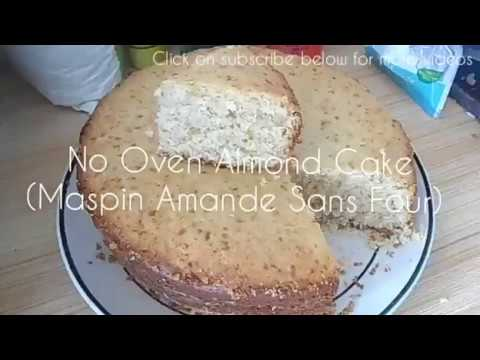 How To Bake Almond Cake Without Oven? (Mauritian Maspin Amande Sans Four)