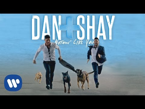 Dan + Shay - Nothin' Like You (Official Music Video)