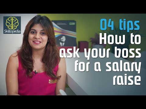 Skillopedia - How to ask your boss for a salary raise?  (Business etiquette & communication skills)
