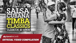 SALSA CUBANA - TIMBA CLASSICS (CLÁSICOS 20 AÑOS) ► VIDEO HIT MIX COMPILATION