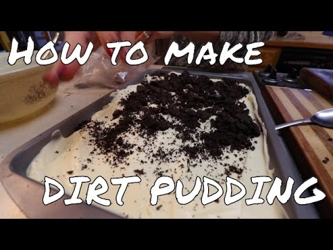 How to Make Dirt Pudding!! - Mealtime