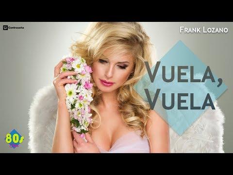 Vuela Vuela (Voyage Voyage) 2018, Cover Letra, Música de los 80-90, Retro Classic Dance/Frank Lozano