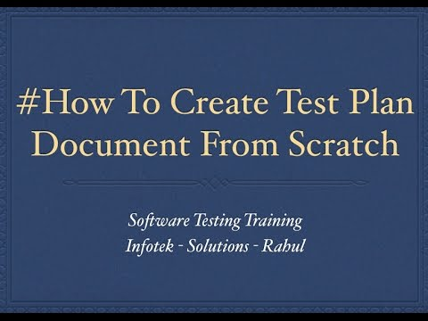 How to create test plan document from Scratch - Software Testing Training - Rahul
