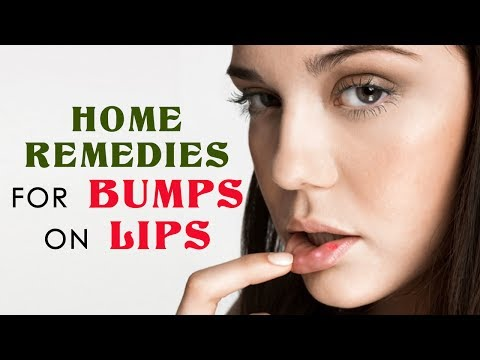 Home Remedies for bumps on lips