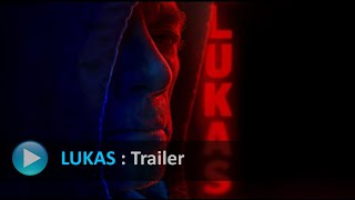 LUKAS - Official Teaser - Jean-Claude Van Damme   ( 1080p FULL HD )