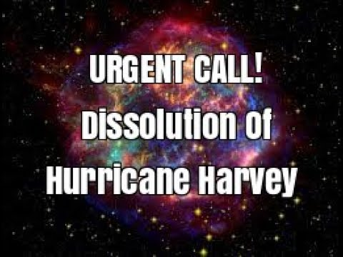 Urgent! Invocation Of The Elements- DISSOLVE HURRICANE HARVEY