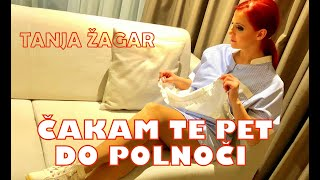 TANJA ŽAGAR - PET DO POLNOČI (Official video)