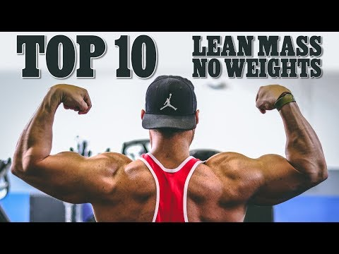 TOP 10 Exercises to Build Lean Muscle Mass Without Weights