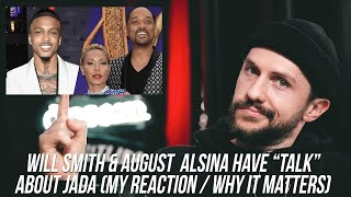 Reacting to Will Smith, August Alisna & Jada Situation (Why it Matters)