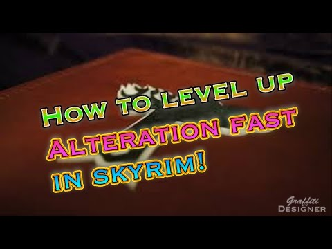 How to level up your Alteration very Quickly in Skyrim Remasted Edition!