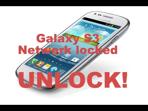 How to Unlock Network Locked Galaxy S3 For FREE
