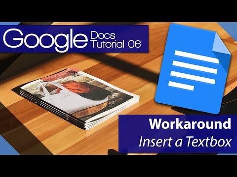 Google Docs - Tutorial 06 - Insert a textbox Workaround