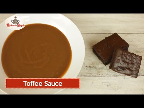 Toffee Sauce By Chef Neha Lakhani || Patisserie Royale