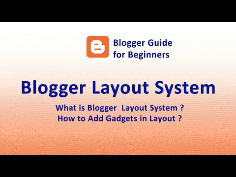 What is Blogger Layout? How to Add Gadgets in Layout - Blogger Guide for beginners