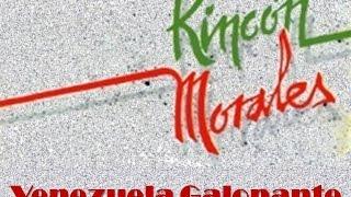 """RincÓn Morales - """"venezuela Galopante"""""""